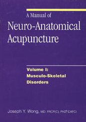 A Manual of Neuro-Anatomical Acupuncture - Volume 1 - Book