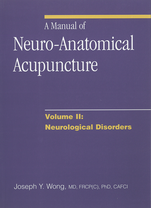 A Manual of Neuro-Anatomical Acupuncture - Volume 2 - Book