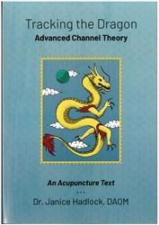 Tracking the Dragon - Advanced Channel Theory (Third Edition - Revised)